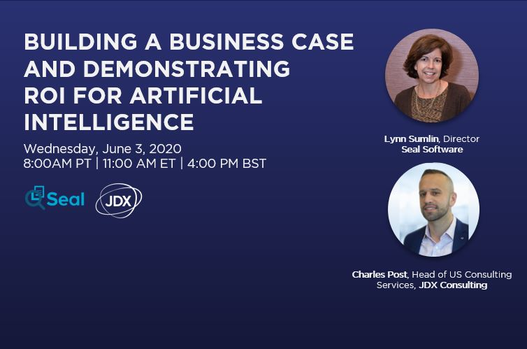 WEBINAR: BUILDING A BUSINESS CASE AND DEMONSTRATING ROI FOR ARTIFICIAL INTELLIGENCE